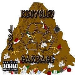 Recycled Garbage
