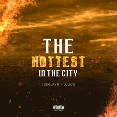 The Hottest in the City