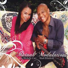 Mutual Modulations (Feat. Mark Whitfield)