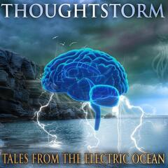 Tales from the Electric Ocean