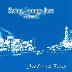 Swing, Lounge, Jazz: Vol. 2