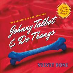 Velvet Bone