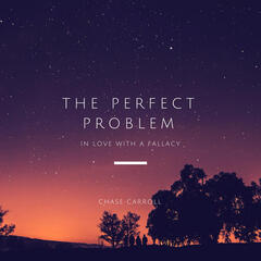 The Perfect Problem