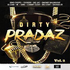 Dirty Pradaz, Vol. 2