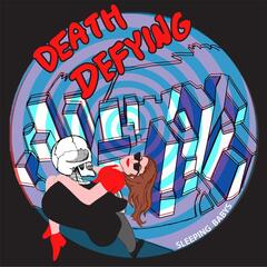 Death Defying
