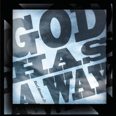 God Has a Way