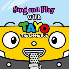 Sing and Play with Tayo the Little Bus