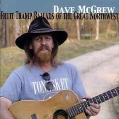 Fruit Tramp Ballads of the Great Northwest
