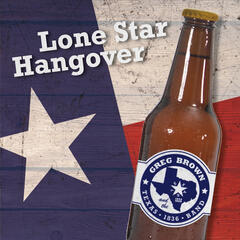 Lone Star Hangover