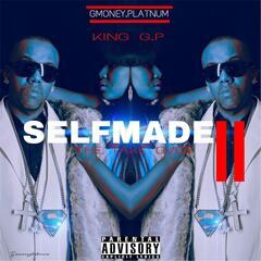 Self-Made II: The Take Over