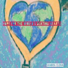 Hope for the World's Beating Hearts
