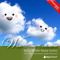 Baby White Noise Series: White Noise Collection (Heartbeat Version)