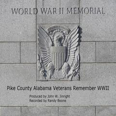 Pike County Alabama Veterans Remember World War II