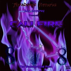 Cali Fire: The Underground Files