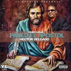 Pablo el Apostol Hector Delgado