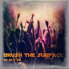 Brush the Surface