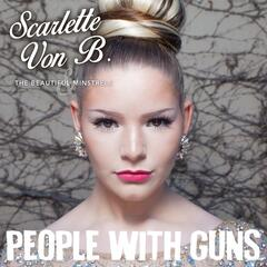 People with Guns (feat. The Beautiful Minstrels)
