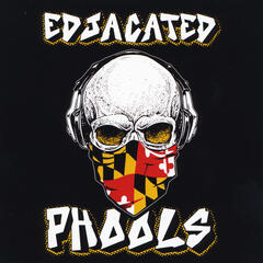 Edjacated Phools - EP