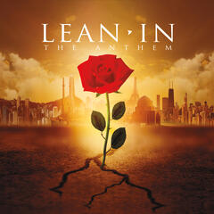 Lean In (The Anthem)
