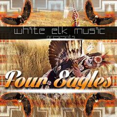 4 Eagles (White Elk Music Presents)