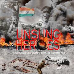 Unsung Heroes (feat. Noyz)