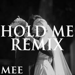 Hold Me (Remix)