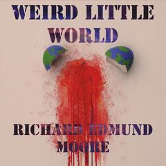 Weird Little World