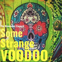 Some Strange Voodoo