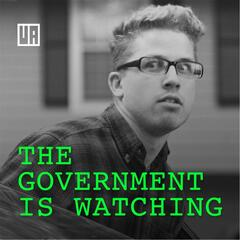 The Government Is Watching