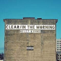Clear / In the Morning
