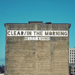Clear / In the Morning (Radio Version)