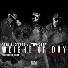 Weight of Day (Remix) [feat. Tha Corp]