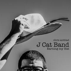 J Cat Band: Earning My Hat