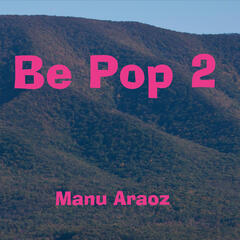 Be Pop, Vol. 2