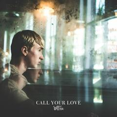 Call Your Love