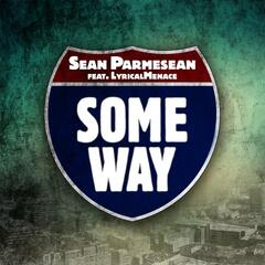 Some Way (feat. Lyrical Menace)