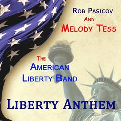 Liberty Anthem