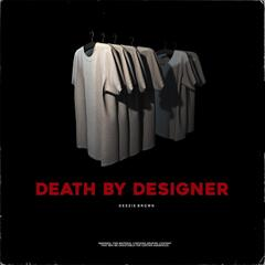Death by Designer