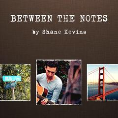 Between the Notes