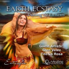 Earth Ecstasy: Dancing the Elements