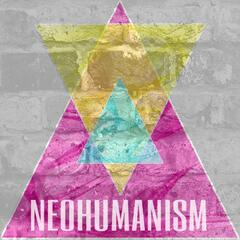 The Neohumanism