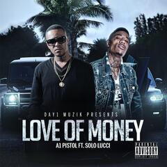 Love of Money (Remix) [feat. Solo Lucci]