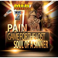 Game for the Lost / Soul of a Sinner