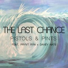 The Last Chance (feat. Pryvt Ryn & Davey Nate)