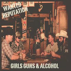 Girls, Guns, and Alcohol