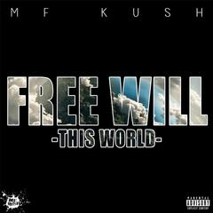 Free Will (This World)
