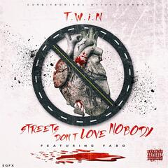 Streets Don't Love Nobody (feat. Fabo)