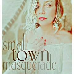 Small Town Masquerade