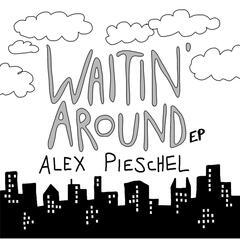 Waitin' Around EP
