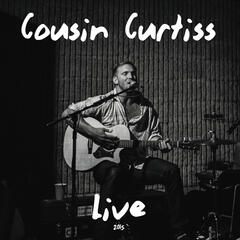 Cousin Curtiss (Live)
